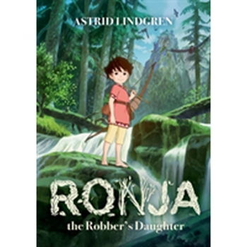Ronja the Robber's Daughter, Buch, Ronja, the daughter of the robber chieftain, roams the forest but she must beware the grey dwarves and wild harpies.