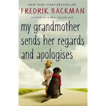 My Grandmother Sends Her Regards and Apologises, Buch, Everyone remembers the smell of their grandmother's house. Everyone remembers the stories their grandmother told them.