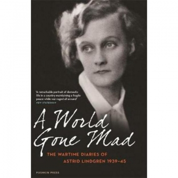 A World Gone Mad, Buch,As one of the world's most famous children's writers, Astrid Lindgren championed the qualities of courage, hope, love and resistance.