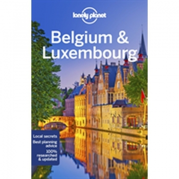 Belgium & Luxembourg LP, Buch, Explore Unesco-listed belfries in Bruges and Tournai, savour Belgian pralines at a Brussels chocolatier and stroll along the river gorge in Luxembourg City - all with your trusted travel companion.