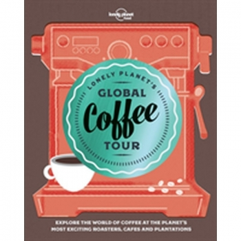 Global Coffee Tour LP, Buch, Packed with over 150 amazing coffee experiences in 37 countries, from its birthplace in East Africa, to modern-day Cuba, the United States, Australia and the UK.