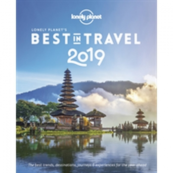 Best in Travel 2019 LP, Buch, This annual bestseller ranks the hottest, must-visit countries, regions, cities and best-value destinations for 2019.