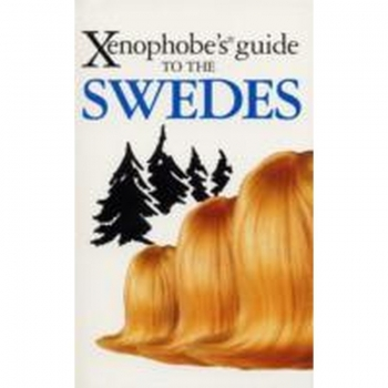 Xenophobes guide to the Swedes, Buch, This is one of a series of guides designed to tell the truth about other nations, using sweeping generalizations and observations as a base, detailing what to expect and how to cope with it.