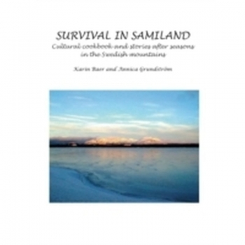 Survival in Samiland: Cultural cookbook and stories after seasons, Buch