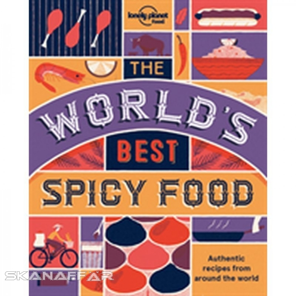 The World's Best Spicy Food LP, Buch, Discover the wide world of spice. One word, a million different thrills. Lonely Planet Food, the world's leading travel publisher's new food imprint, delivers the world's most tastebud-tingling flavours direct to your