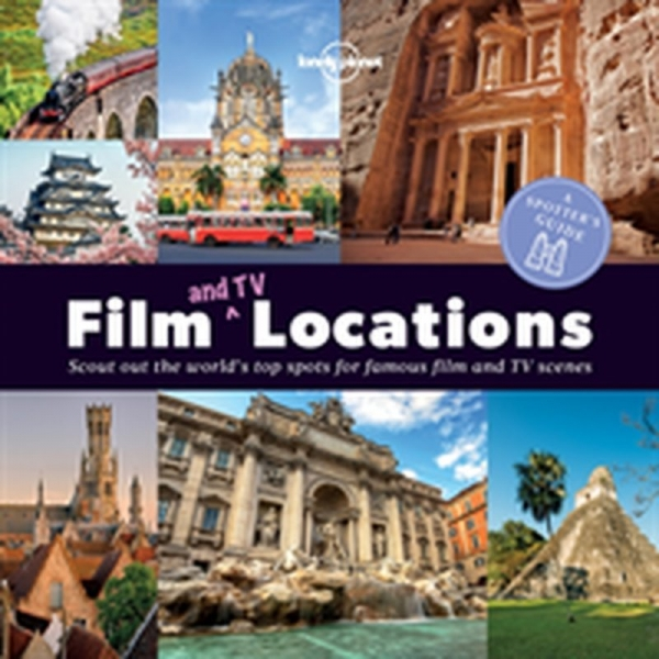 A Spotter's Guide to Film (and TV) Locations, Buch, How many scenes can you tick off? Films featured range from La Dolce Vita in Rome to Gladiator in Morocco.