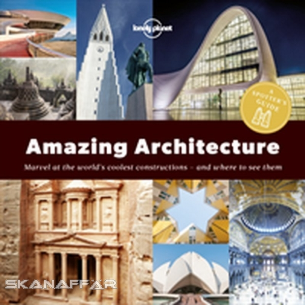 Spotter's Guide Amazing Architecture LP, Buch, The next in our Spotter's Guide series reveals 120 of the world's great human constructions and where to find them, from cloud-piercing skyscrapers and ancient sites to classic buildings and contemporary desi