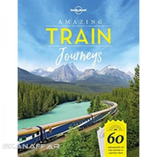 Amazing Train Journeys LP, Buch, We've always had a soft spot for trains. We know the moment a train pulls out of a station bound for somewhere fantastic is when the adventure truly starts.