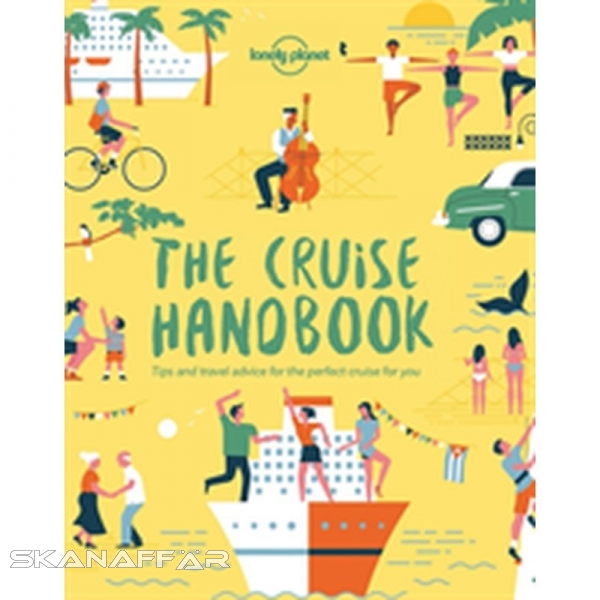The Cruise Handbook LP, Buch, Exploring the frozen Alaskan wilderness; spotting elephants and lions on a Botswana river safari; sailing through the mighty fjords in Scandinavia and New Zealand; island-hopping the Caribbean, rich in colonial plazas and whi